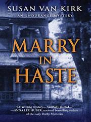 MARRY IN HASTE  by Susan Van Kirk