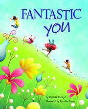 FANTASTIC YOU by Danielle Dufayet
