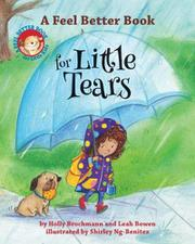 A FEEL BETTER BOOK FOR LITTLE TEARS by Holly Brochmann