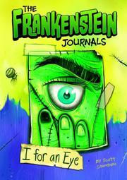 THE FRANKENSTEIN JOURNALS by Scott Sonneborn