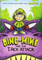 DINO-MIKE AND THE T. REX ATTACK by Franco