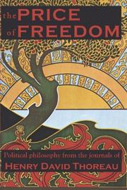THE PRICE OF FREEDOM by Henry David Thoreau