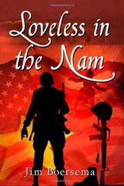 LOVELESS IN THE NAM by Jim Boersema
