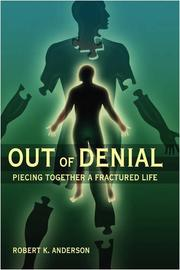 OUT OF DENIAL by Robert K.  Anderson