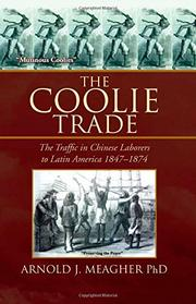 THE COOLIE TRADE by Arnold J. Meagher