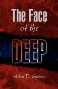 THE FACE OF THE DEEP by Allen T. Grimes