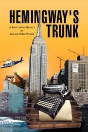 HEMINGWAY'S TRUNK by Gerald Arthur Winter