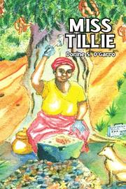 MISS TILLIE by Dorine S. O'Garro