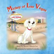MICKEY OF LAS VEGAS by Sharon Alberta Lee