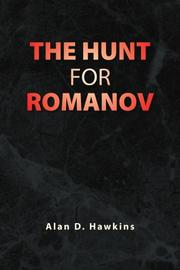 THE HUNT FOR ROMANOV by Alan D.  Hawkins