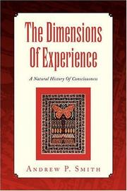 THE DIMENSIONS OF EXPERIENCE by Andrew P. Smith
