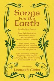 SONGS FOR THE EARTH by Leonard Gibbs