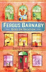 FERGUS BARNABY GOES ON VACATION by David Barrow