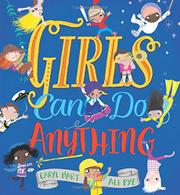 GIRLS CAN DO ANYTHING by Caryl Hart