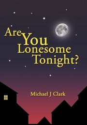 ARE YOU LONESOME TONIGHT? by Michael J. Clark
