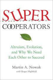 SUPERCOOPERATORS by Martin A. Nowak