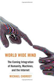 WORLD WIDE MIND by Michael Chorost