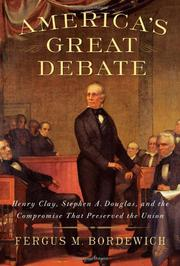 AMERICA'S GREAT DEBATE by Fergus M. Bordewich