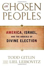 THE CHOSEN PEOPLES by Todd Gitlin
