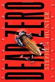 DEAD ZERO by Stephen Hunter
