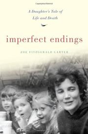 IMPERFECT ENDINGS by Zoe FitzGerald Carter