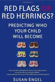 RED FLAGS OR RED HERRINGS? by Susan Engel