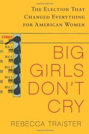 BIG GIRLS DON'T CRY by Rebecca Traister