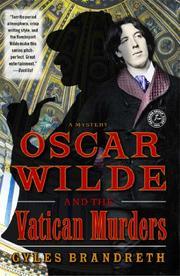 OSCAR WILDE AND THE VATICAN MURDERS by Gyles Brandreth