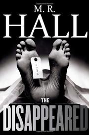 THE DISAPPEARED  by M.R.  Hall