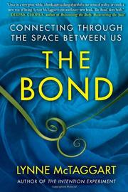 THE BOND by Lynne McTaggart