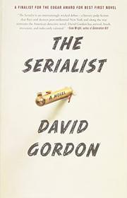 THE SERIALIST by David Gordon