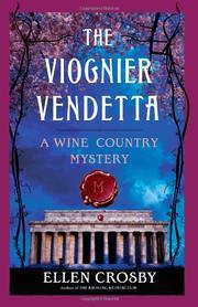 THE VIOGNIER VENDETTA by Ellen Crosby