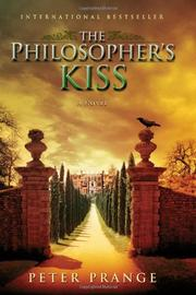 THE PHILOSOPHER'S KISS by Peter Prange