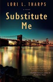 SUBSTITUTE ME by Lori Tharps