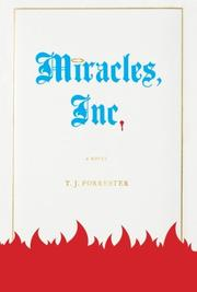 MIRACLES, INC. by T.J. Forrester