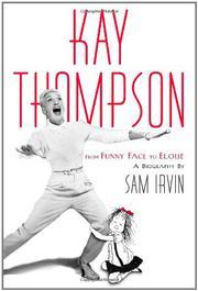 KAY THOMPSON by Sam Irvin