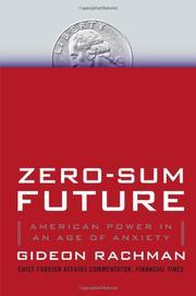 ZERO-SUM FUTURE by Gideon Rachman