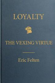 LOYALTY by Eric Felten