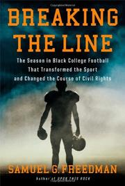 BREAKING THE LINE by Samuel G. Freedman