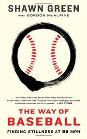 THE WAY OF BASEBALL by Shawn Green