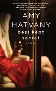 BEST KEPT SECRET by Amy Hatvany