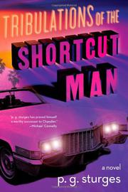 TRIBULATIONS OF SHORTCUT MAN by P.G. Sturges