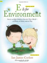 E IS FOR ENVIRONMENT by Ian James Corlett