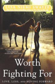 WORTH FIGHTING FOR by Lisa Niemi Swayze