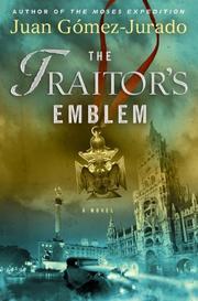 THE TRAITOR'S EMBLEM by Juan Gómez-Jurado