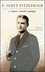 A SHORT AUTOBIOGRAPHY by F. Scott Fitzgerald