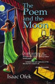 THE POEM AND THE MOON by Isaac Ofek