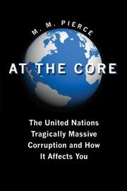 AT THE CORE by M.M. Pierce