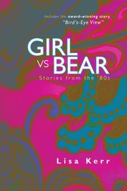 GIRL VS. BEAR by Lisa Kerr