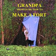 GRANDPA SHOWED ME HOW TO MAKE A FORT by Mark Whitcomb